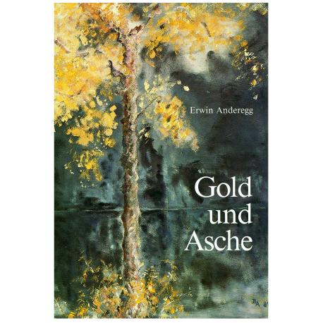 Gold und Asche