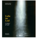 Licht im Leid. Ein Begleiter durch die Tage der Trauer