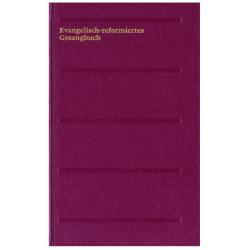 Evangelisch-reformiertes Gesangbuch: Grossdruckausgabe
