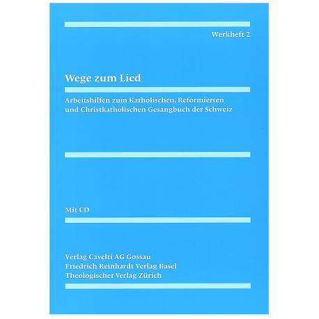 Werkheft 2 zum Gesangbuch: Wege zum Lied mit CD