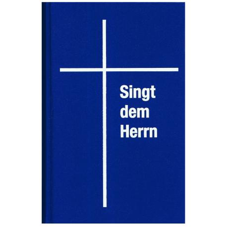 Singt dem Herrn. Gesangbuch