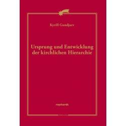 Ursprung und Entwicklung der kirchlichen Hierarchie