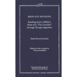 Being and Becoming. Reading Arthur Miller's Focus and «The Crucible» through Giorgio Agamben