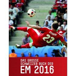 Das grosse Schweizer Buch der EM 2016