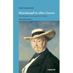 Hansdampf in allen Gassen - Die Abenteuer von General J. A. Sutter