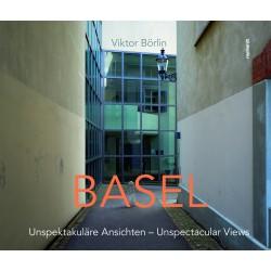 BASEL – Unspektakuläre Ansichten