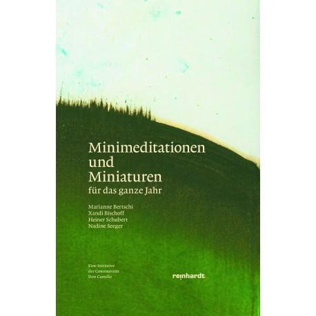 Minimeditationen und Miniaturen. Für das ganze Jahr