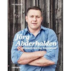 Jörg Abderhalden - Winkelried im Sägemehl