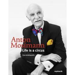 Anton Mosimann. Life is a circus