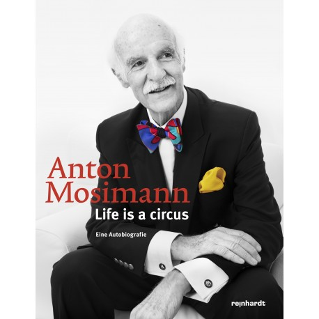 Life is a circus. Eine Autobiografie