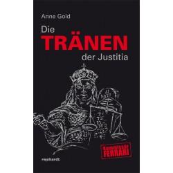 Band 08 - Die Tränen der Justitia (Taschenbuch)