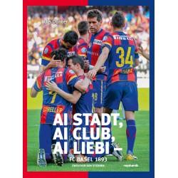 Ai Stadt, ai Club, ai Liebi - FC Basel 1893 - Zwischen den Sternen
