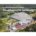 Die erfolgreiche Sanierung – Sondermülldeponie in Bonfol. 17 Jahre Arbeiten aus der Perspektive verschiedener Akteure