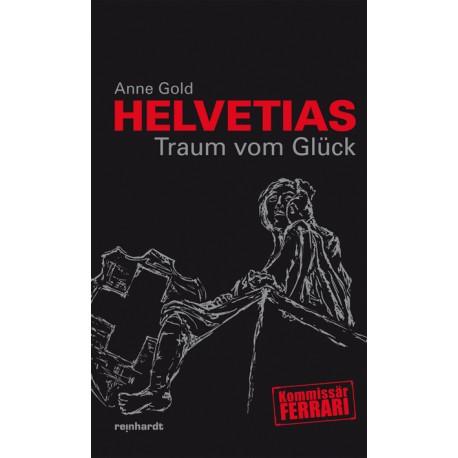 Band 05 - Helvetias Traum vom Glück