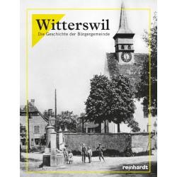 Witterswil - Die Geschichte der Bürgergemeinde