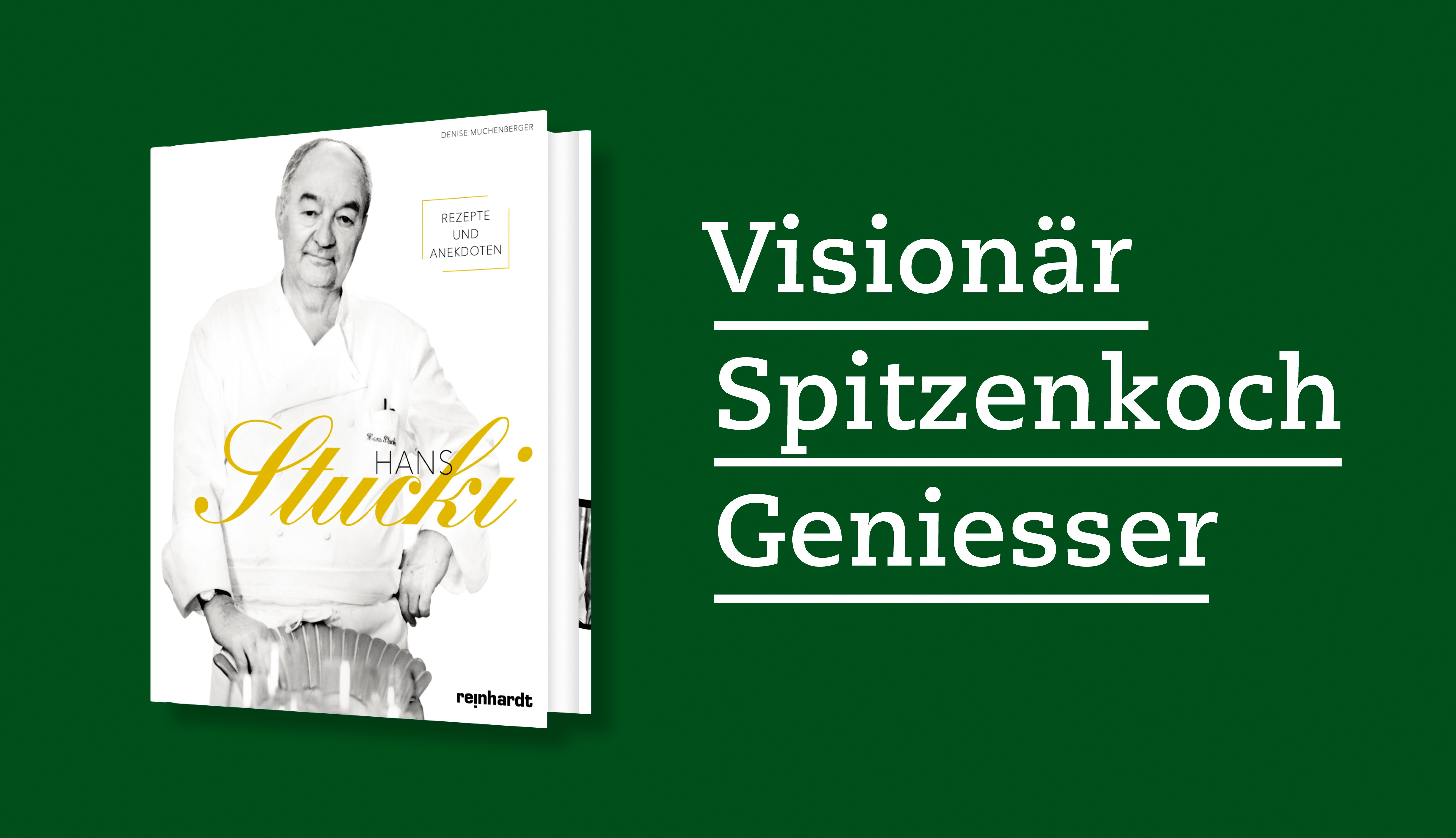 Hans Stucki - Rezepte und Anekdoten